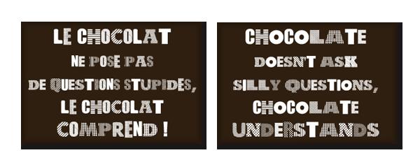 Schokolade stellt keine blöden Fragen…